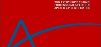 Why Every Supply Chain Professional Needs the APICS CSCP