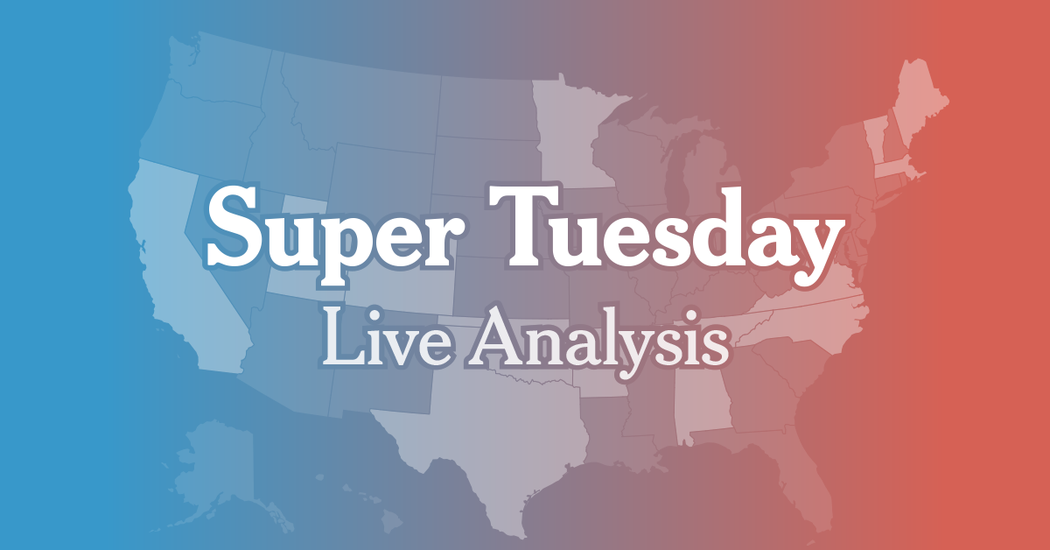 Live Analysis: Super Tuesday – The New York Times