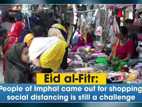 Eid al-Fitr: People of Imphal came out for purchasing, social distancing is still a challenge – India TV News