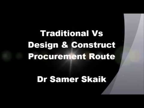 Traditional Vs Design & Construct Procurement Route