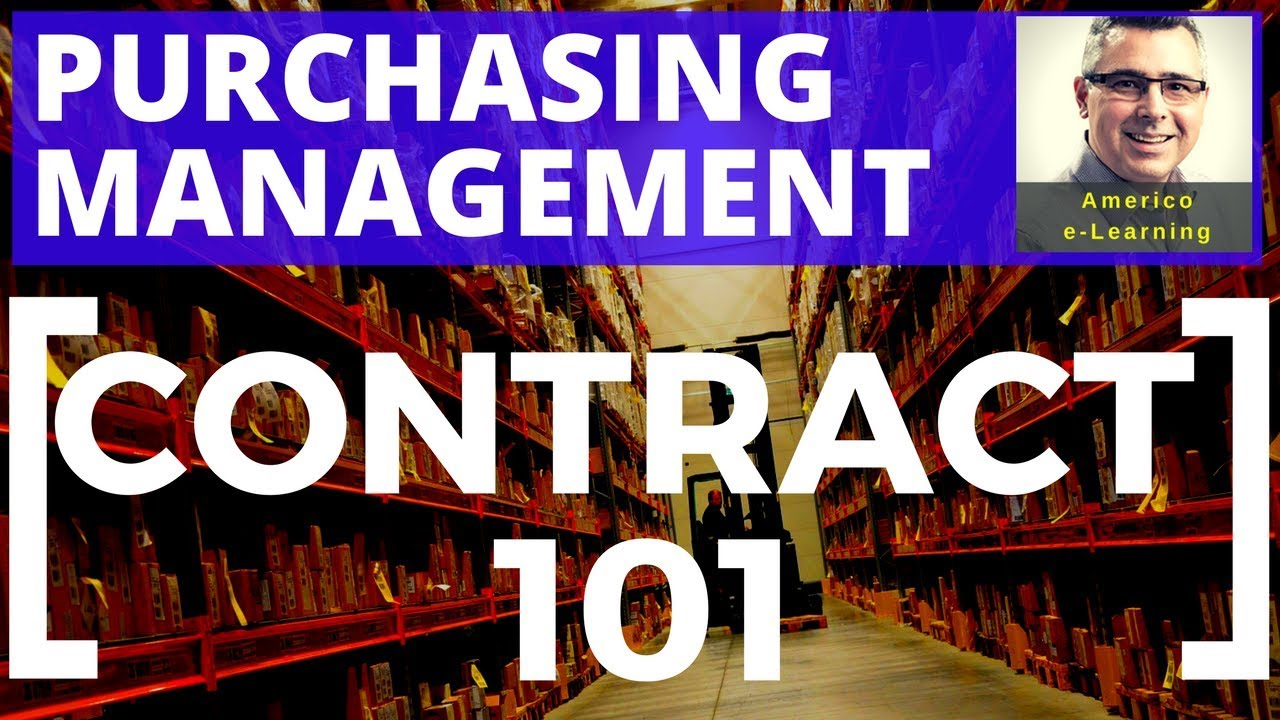 Contract Management 101 – Purchasing and Project Procurement, fixed-price, cost based, and T&M