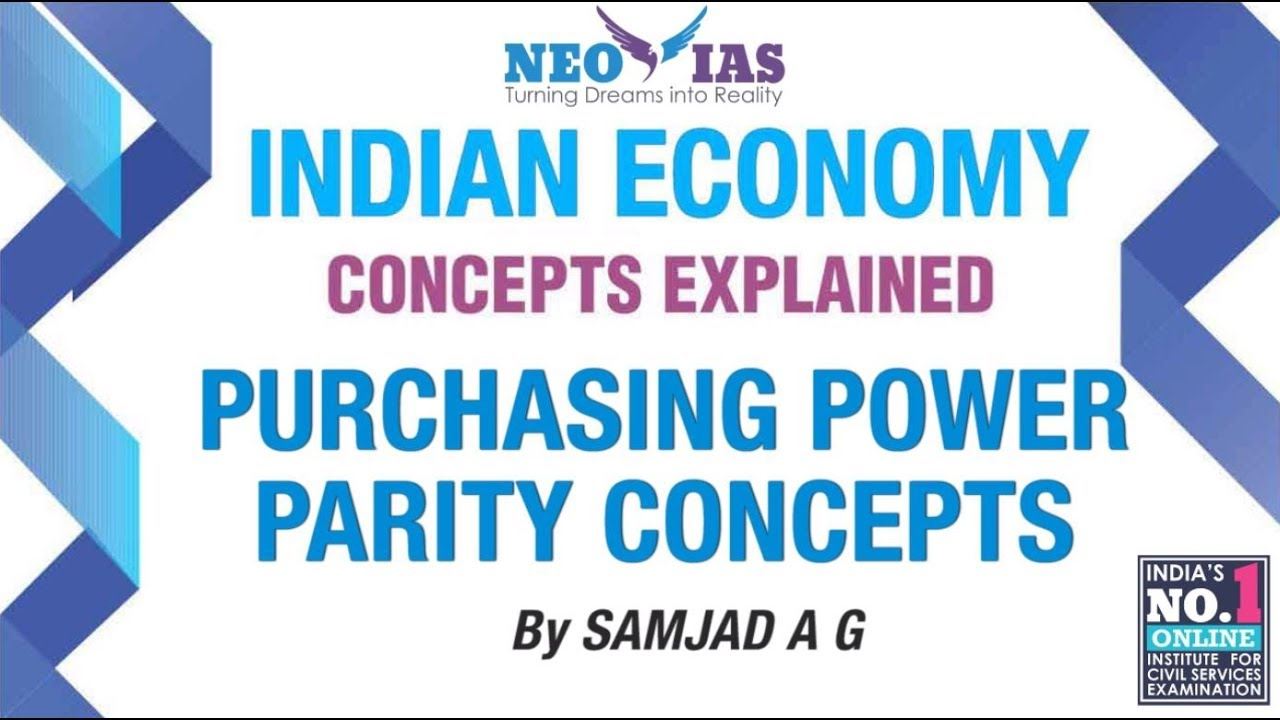 Purchasing Power Parity (PPP) | Indian Economy | NEO IAS